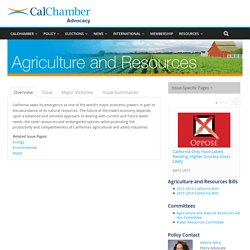 Agriculture and Resources – California Chamber of Commerce