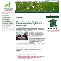 CHAMBRES D AGRICULTURE 28/01/15 L'agriculture face au changement climatique : retour sur la journée du 19 novembre 2014