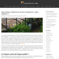 Agriculture urbaine et action citoyenne : quel rapport ?