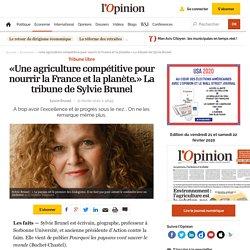 «Une agriculture compétitive pour nourrir la France et la planète.»
