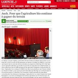 LA DEPECHE 04/12/13 Auch. Pour que l'agriculture bio continue à gagner du terrain