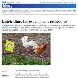 Ecologie: L'agriculture bio est en pleine croissance