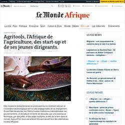Agritools, l'Afrique de l'agriculture, des start-up et de ses jeunes dirigeants.