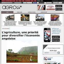 L'agriculture priorité pour diversifier l'économie