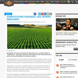 Agriculture durable: les jeunes innovent