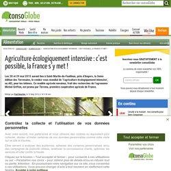 Agriculture écologiquement intensive : c'est possible, la France s'y met !