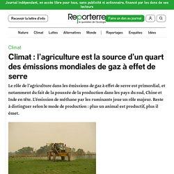 Doc. 7 : Climat: l'agriculture est la source d'un quart des émissions mondiales de gaz à effet de serre