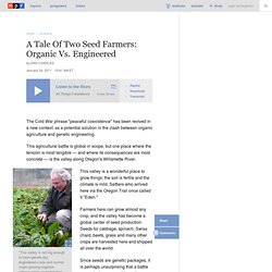 At Oregon Sugar Beet Seed Farms, It's Organic Agriculture Vs. Genetic Engineering
