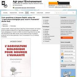 """Trois questions à Jacques Caplat, auteur de """"L'agriculture biologique pour nourrir l'humanité"""" (Actes Sud)"""