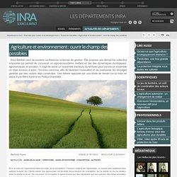 INRA - 2013 - Agriculture et environnement : ouvrir le champ des possibles