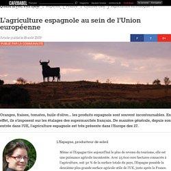 L'agriculture espagnole au sein de l'Union européenne