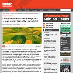 Comment l'accord de libre-échange Tafta pourrait laminer l'agriculture européenne