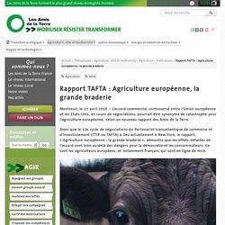 Rapport TAFTA : Agriculture européenne, la grande braderie - Les Amis de la Terre