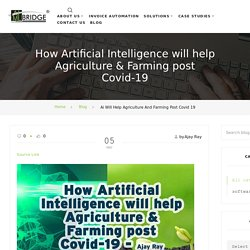 How AI will help Agriculture and Farming post Covid19