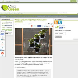 Window Agriculture Helps Urban Farming Grow Everywhere