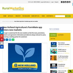 New Holland Agriculture's FarmMate app enters new markets