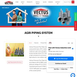 Best Agriculture PVC Pipes from Vectus