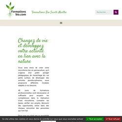 Formations en agriculture biologique, maraîchage bio et jardinag