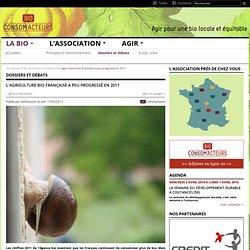 L'agriculture bio française a peu progressé en 2011