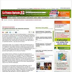 FRANCE AGRICOLE 09/04/14 Agriculture de précision - La géolocalisation se cherche encore.