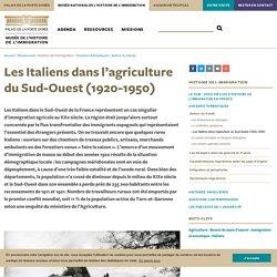Les Italiens dans l'agriculture du Sud-Ouest (1920-1950)