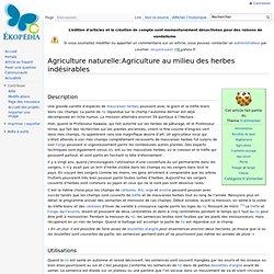 Agr. naturelle: Agriculture au milieu des mauvaises herbes
