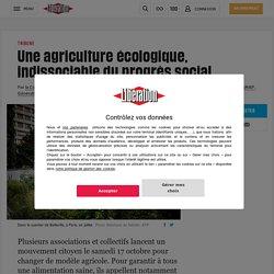 (20+) Une agriculture écologique, indissociable du progrès social
