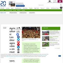 Agriculture : Les élevages «bio» en route aussi vers l'industrialisation ? - 20minutes