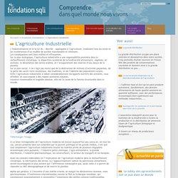 L'agriculture industrielle / L'économie mondialisée / Accueil - Fondation SQLI