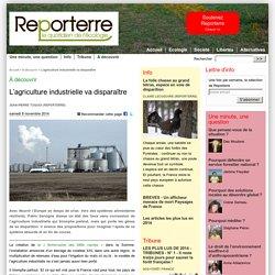 REPORTERRE 08/11/14 L'agriculture industrielle va disparaître