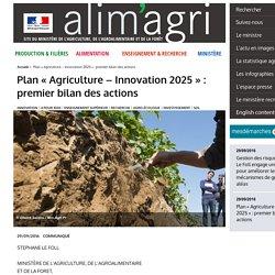 MAAF 29/09/16 Plan « Agriculture – Innovation 2025 » : premier bilan des actions