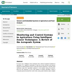 JOURNAL OF SENSORS 19/12/18 Monitoring and Control Systems in Agriculture Using Intelligent Sensor Techniques: A Review of the Aeroponic System