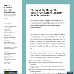 The Next Big Thing: The Indian Agriculture Industry as an Investment