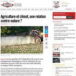 Agriculture et climat, unerelation contre-nature?
