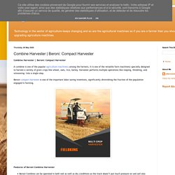 Agriculture Machines: Combine Harvester