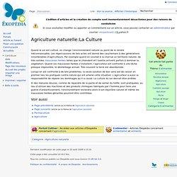 Agr. naturelle: La Culture