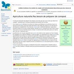 Agriculture naturelle: Pas de compost