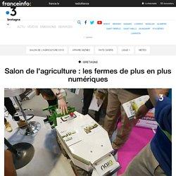 Salon de l'agriculture : les fermes de plus en plus numériques - France 3 Bretagne