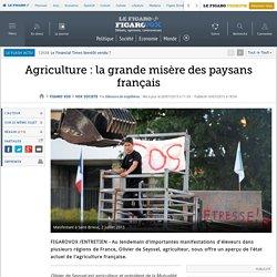 Agriculture : la grande misère des paysans français