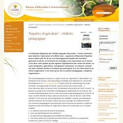 """""""Enquêtes d'agriculture"""" - Mallette pédagogique"""