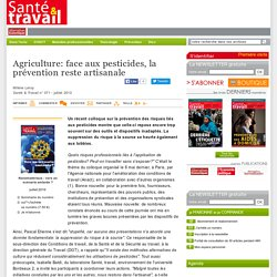 Agriculture: face aux pesticides, la pr vention reste artisanale