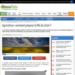 Agriculture : comment préparer la PAC de 2020 ?