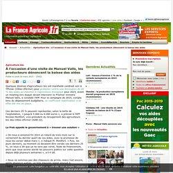 Agriculture bio : à l'occasion d'une visite de Manuel Valls, les producteurs dénoncent la baisse des aides
