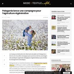 Patagonia lance une campagne pour l'agriculture régénérative