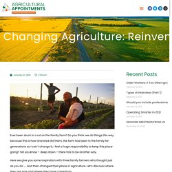 Changing Agriculture: Reinventing the Family Farm