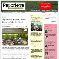L'agriculture bio décolle et s'installe dans les habitudes des Français