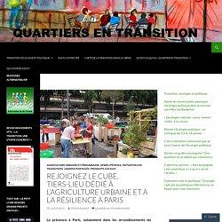 Rejoignez le CUBE, tiers-lieu dédié à l'Agriculture Urbaine et à la résilience à Paris
