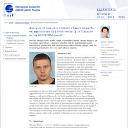 INTERNATIONAL INSTITUTE FOR APPLIED SYSTEMS ANALYSIS - 2013 - Analysis of possible climate change impacts on agriculture and food security in Ukraine using GLOBIOM model