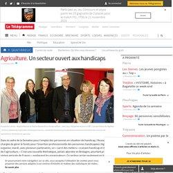 Agriculture. Un secteur ouvert aux handicaps - Saint-Brieuc