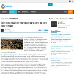 Embrace agriculture marketing strategies to earn good rewards